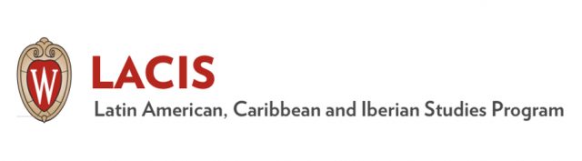 University of Wisconsin-Madison | Latin American, Caribbean and Iberian Studies